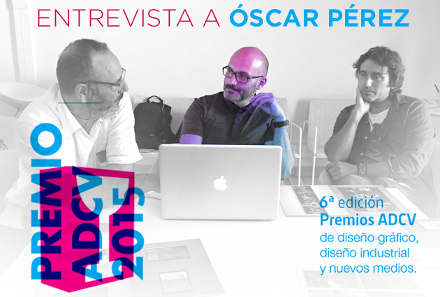 PremiosADCV2015-Entrevista-a-Óscar-Pérez