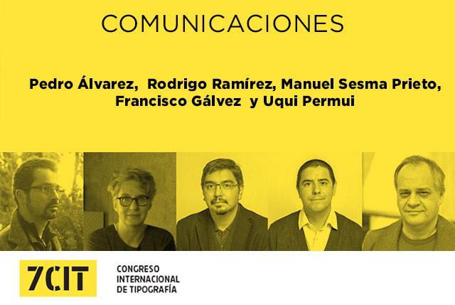 00-7CIT-Más-Comunicaciones--Pedro-Álvarez,--Rodrigo-Ramírez,-Manuel-Sesma-Prieto,-Francisco-Gálvez,-Rodrigo-Ramírez-y-Uqui-Permui