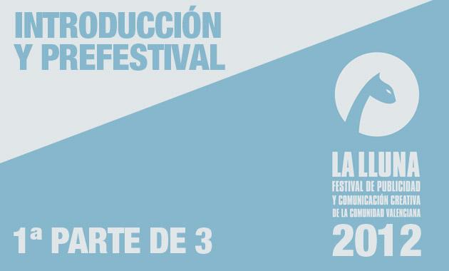 01_festival-la-lluna-2012-introduccion-y-prefestival